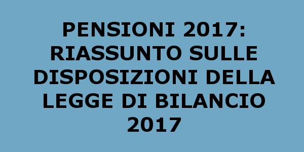 Pensioni e Legge di bilancio 2017