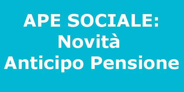 APE Sociale: Novità in arrivo per l'Anticipo Pensionistico
